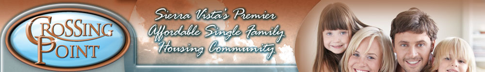 Crossing Point: Sierra Vista's Premier Affordable Single Family Housing Community